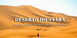 Como ir de Marraquexe ao Deserto do Saara | Dormir no Deserto em Marrocos