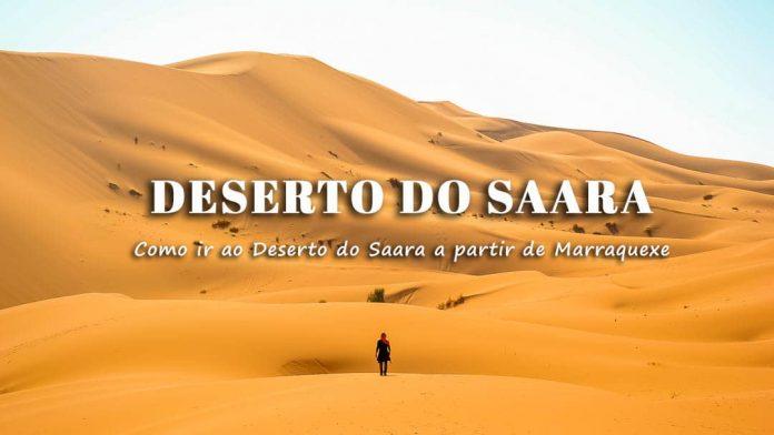 Como ir de Marraquexe ao Deserto do Saara   Dormir no Deserto em Marrocos